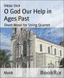 O God Our Help in Ages Past - Sheet Music for String Quartet