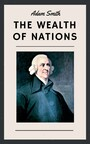 Adam Smith: The Wealth of Nations (English Edition)