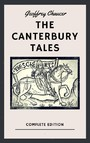 Geoffrey Chaucer: The Canterbury Tales (English Edition)