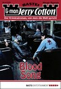 Jerry Cotton - Folge 2793 - Blood Song