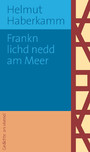Frankn lichd nedd am Meer (eBook)