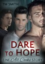 Dare to Hope - Eine All Cocks Story