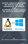 Quick Configuration of Openldap and Kerberos In Linux and Authenicating Linux to Active Directory