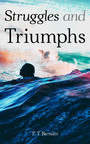 Struggles and Triumphs - Autobiography of P. T. Burnam