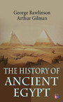 The History of Ancient Egypt - The Land & The People of Egypt, Egyptian Mythology & Customs, The Pyramid Builders, The Rise of Thebes, The Reign of the Great Pharaohs, The Priest-Kings, The Ethiopians & Persian Conquest