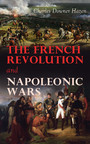 The French Revolution and Napoleonic Wars - 1789-1815