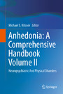 Anhedonia: A Comprehensive Handbook Volume II - Neuropsychiatric And Physical Disorders