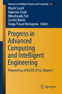 Progress in Advanced Computing and Intelligent Engineering - Proceedings of ICACIE 2016, Volume 1