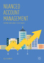 Nuanced Account Management - Driving Excellence in B2B Sales