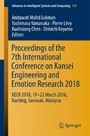 Proceedings of the 7th International Conference on Kansei Engineering and Emotion Research 2018 - KEER 2018, 19-22 March 2018, Kuching, Sarawak, Malaysia
