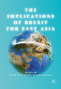 The Implications of Brexit for East Asia