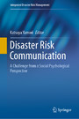 Disaster Risk Communication - A Challenge from a Social Psychological Perspective