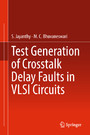 Test Generation of Crosstalk Delay Faults in VLSI Circuits