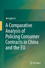 A Comparative Analysis of Policing Consumer Contracts in China and the EU
