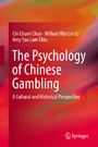 The Psychology of Chinese Gambling - A Cultural and Historical Perspective