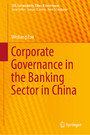 Corporate Governance in the Banking Sector in China