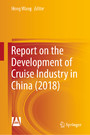 Report on the Development of Cruise Industry in China (2018)