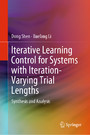 Iterative Learning Control for Systems with Iteration-Varying Trial Lengths - Synthesis and Analysis