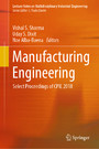 Manufacturing Engineering - Select Proceedings of CPIE 2018
