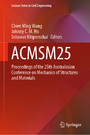 ACMSM25 - Proceedings of the 25th Australasian Conference on Mechanics of Structures and Materials