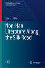 Non-Han Literature Along the Silk Road