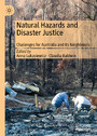 Natural Hazards and Disaster Justice - Challenges for Australia and Its Neighbours