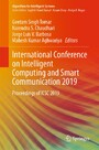 International Conference on Intelligent Computing and Smart Communication 2019 - Proceedings of ICSC 2019