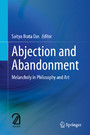 Abjection and Abandonment - Melancholy in Philosophy and Art