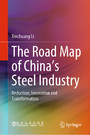 The Road Map of China's Steel Industry - Reduction, Innovation and Transformation