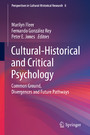 Cultural-Historical and Critical Psychology - Common Ground, Divergences and Future Pathways