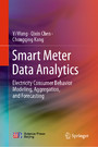 Smart Meter Data Analytics - Electricity Consumer Behavior Modeling, Aggregation, and Forecasting