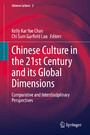 Chinese Culture in the 21st Century and its Global Dimensions - Comparative and Interdisciplinary Perspectives