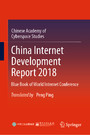 China Internet Development Report 2018 - Blue Book of World Internet Conference