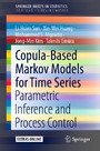Copula-Based Markov Models for Time Series - Parametric Inference and Process Control