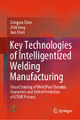 Key Technologies of Intelligentized Welding Manufacturing - Visual Sensing of Weld Pool Dynamic Characters and Defect Prediction of GTAW Process