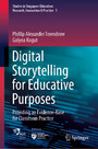 Digital Storytelling for Educative Purposes - Providing an Evidence-Base for Classroom Practice