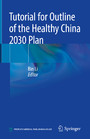 Tutorial for Outline of the Healthy China 2030 Plan