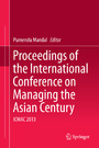 Proceedings of the International Conference on Managing the Asian Century - ICMAC 2013