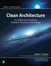 Clean Architecture - A Craftsman's Guide to Software Structure and Design
