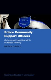 Police Community Support Officers - Cultures and Identities within Pluralised Policing