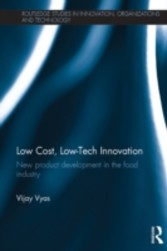 Low-Cost, Low-Tech Innovation - New Product Development in the Food Industry