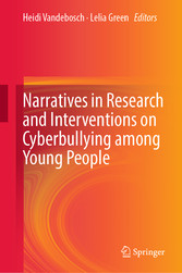 Narratives in Research and Interventions on Cyberbullying among Young People