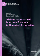 African Seaports and Maritime Economics in Historical Perspective