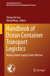 Handbook of Ocean Container Transport Logistics - Making Global Supply Chains Effective