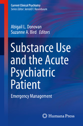 Substance Use and the Acute Psychiatric Patient - Emergency Management