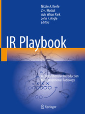 IR Playbook - A Comprehensive Introduction to Interventional Radiology