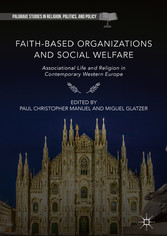 Faith-Based Organizations and Social Welfare - Associational Life and Religion in Contemporary Western Europe