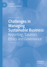 Challenges in Managing Sustainable Business - Reporting, Taxation, Ethics and Governance