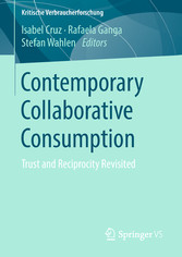 Contemporary Collaborative Consumption - Trust and Reciprocity Revisited