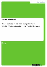 Gaps in Safe Food Handling Practices Within Various Foodservice Establishments